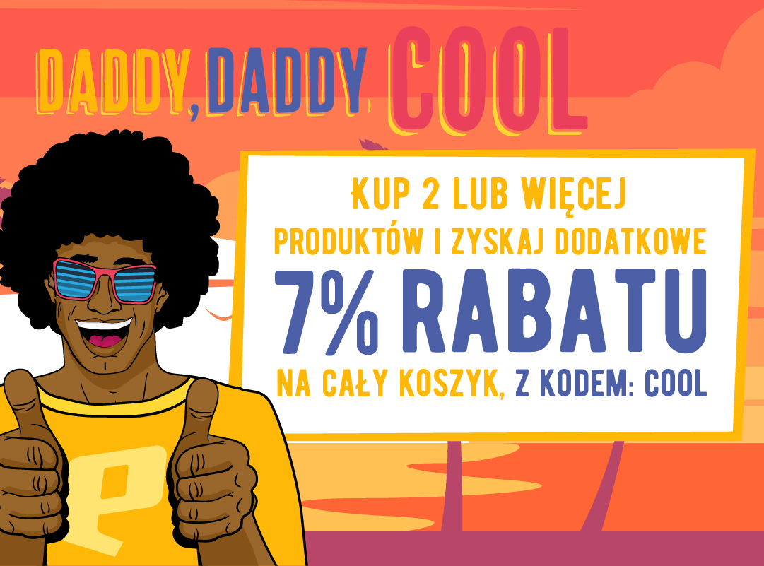 DADDY COOL DO -60% Z KODEM COOL -7% EXTRA