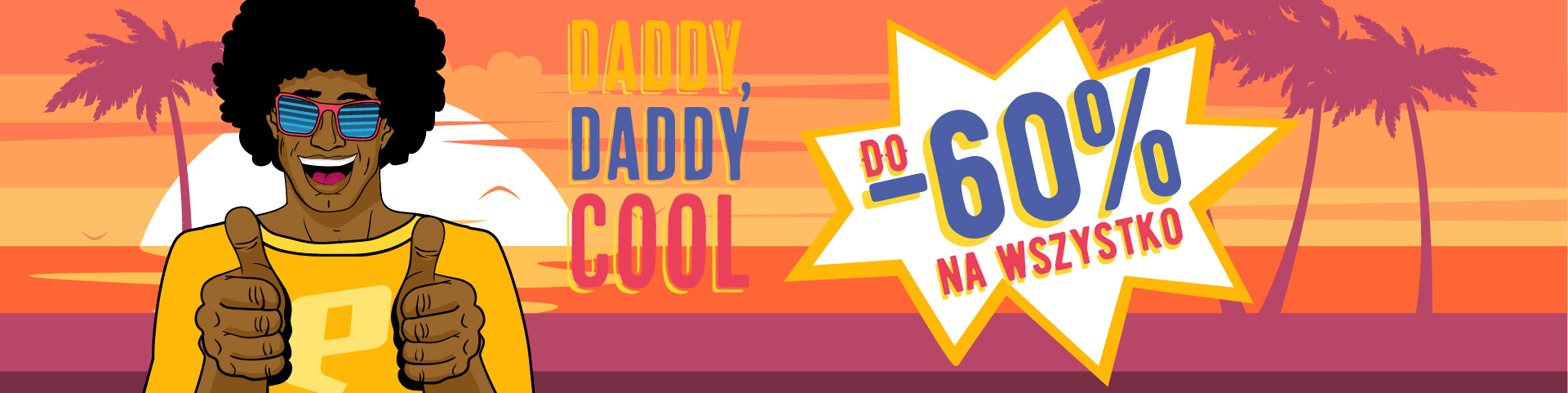 DADDY COOL DO -60%